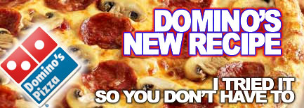 New Domino's Recipe Review